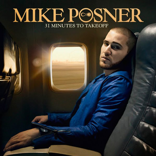 album cover mike posner. Mike Posner -31 Minutes To Take Off (Official Album Cover